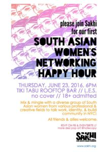 Kick off Your Summer with Sakhi's South Asian Women's Networking Happy Hour!